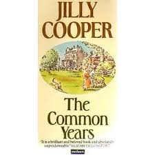 jilly cooper - the common years